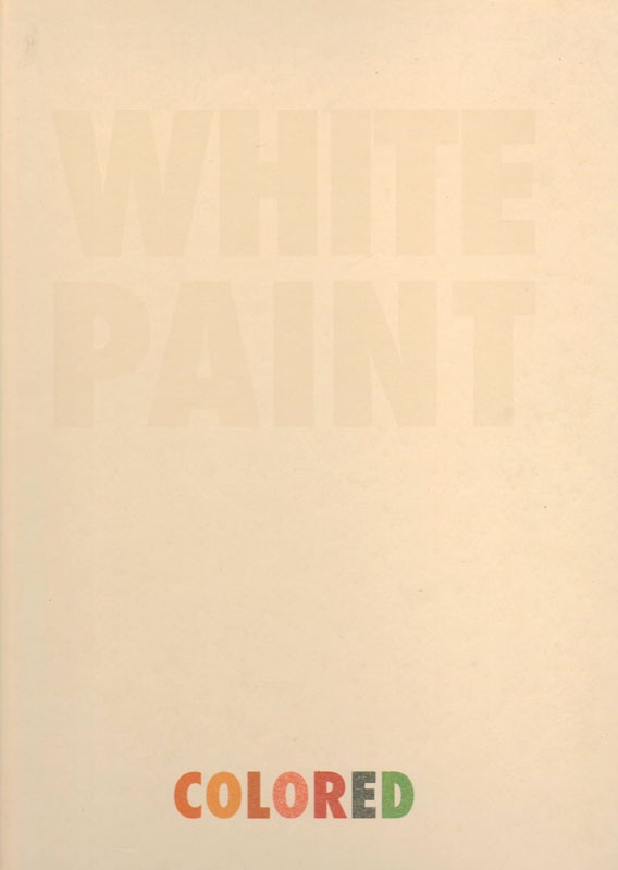 WHITE PAINT Colored